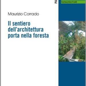 """Consigli di lettura: """"Il sentiero dell'architettura porta nella foresta"""""""
